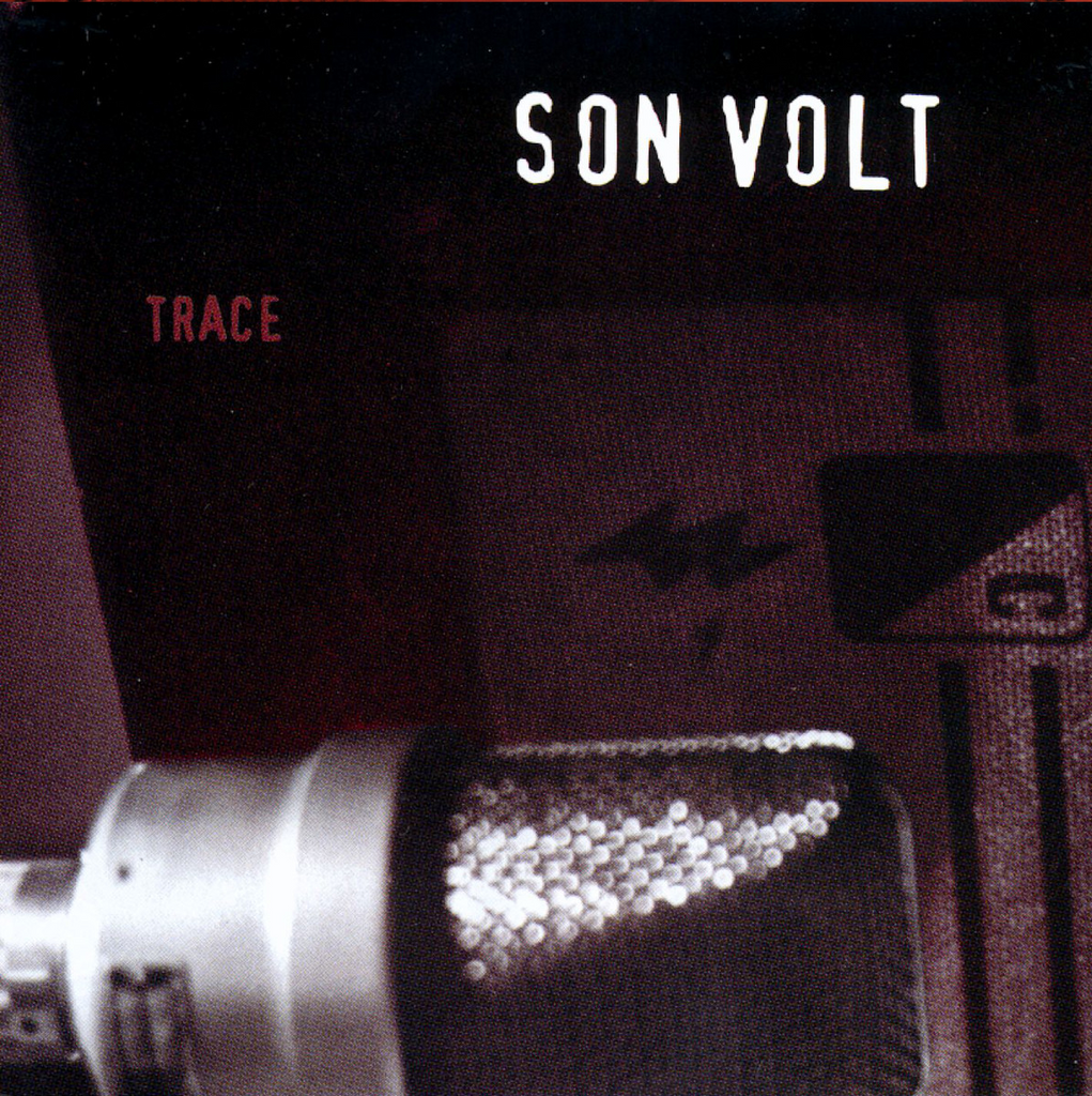 Son Volt - Trace (Expanded and Remastered) CD