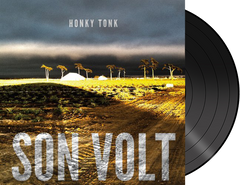SON VOLT - Honky Tonk VINYL   (w/ download card)