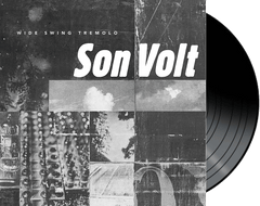 SON VOLT - Wide Swing Tremelo (Limited Promo) VINYL