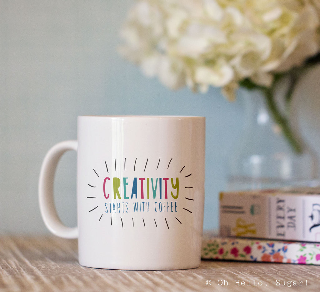 Creativity Starts With Coffee Mug