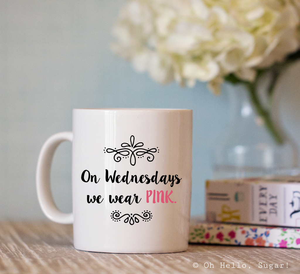 On Wednesdays We Wear Pink Mug