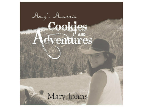 Mary's Mountain Cookies and Adventures Book