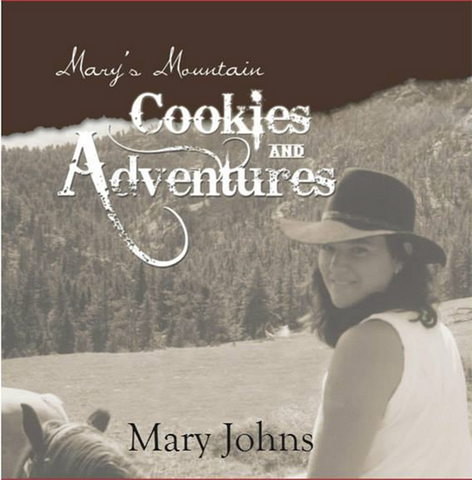 Mary's Mountain Cookies and Adventures Book!