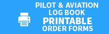 Pilot and Aviation Logbook Printable Order Form