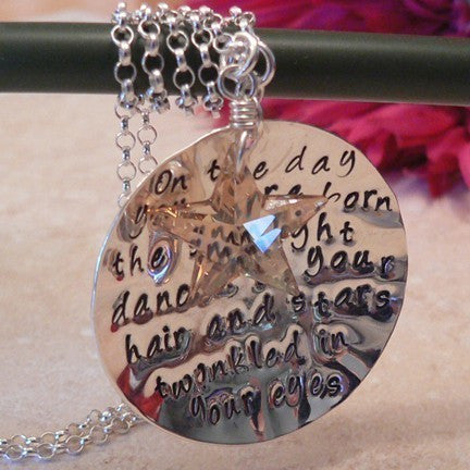 On the Day You Were Born...  Necklace