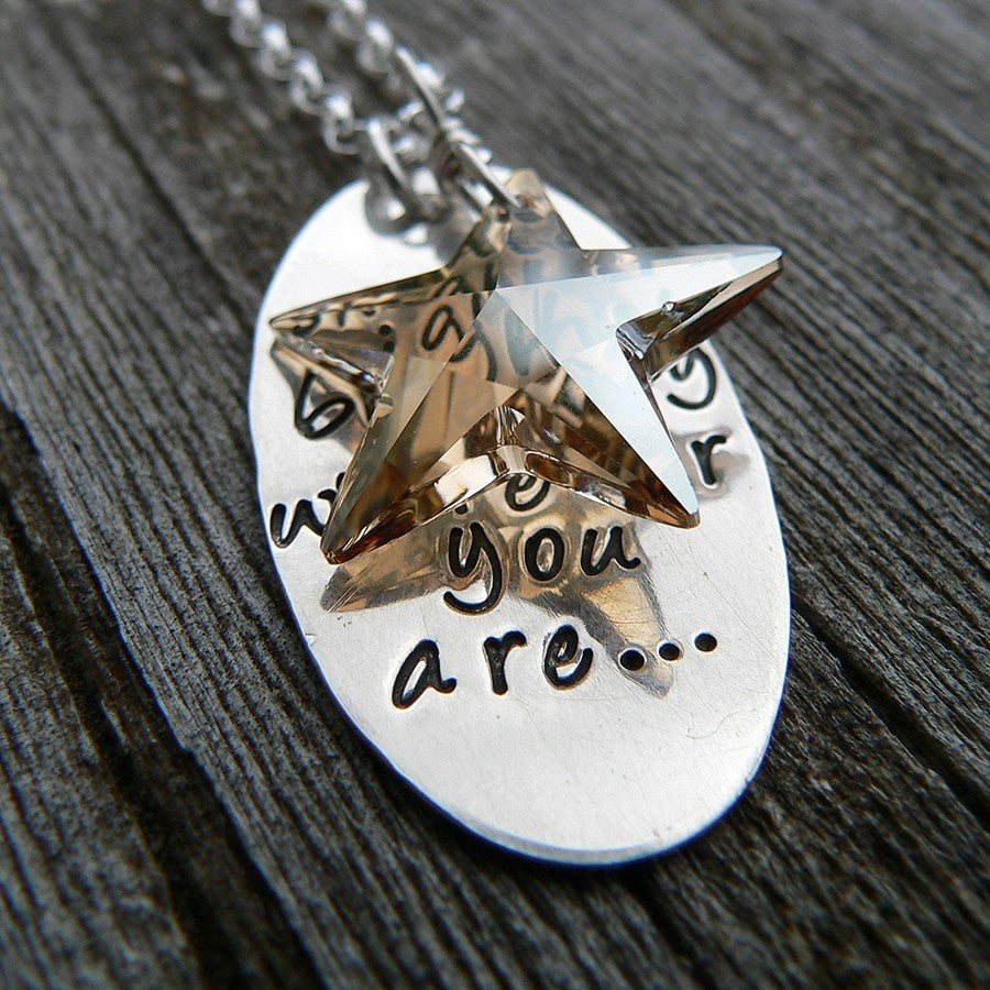 Shine Brightly Wherever You Are...Graduation necklace