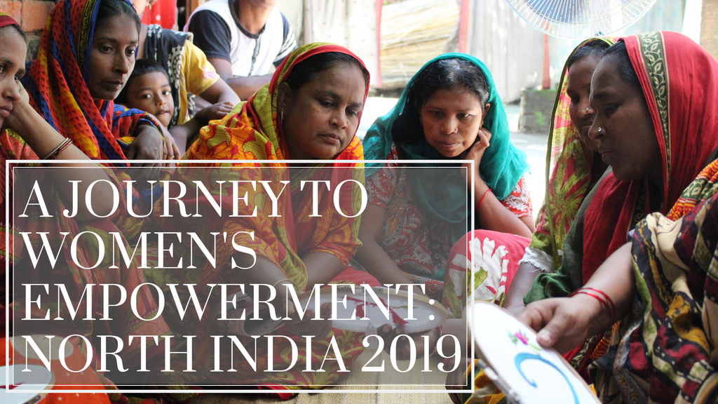 November 2019 - A Journey to Women's Empowerment: North India