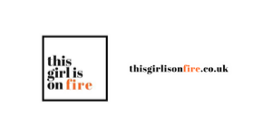 This Girl is on Fire - September 2019
