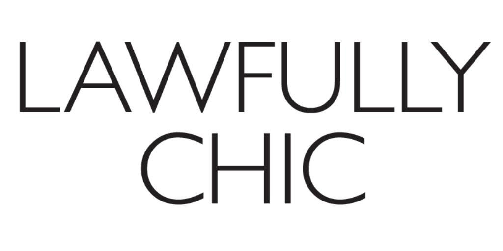 Lawfully Chic - March 2018