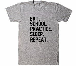 Eat School Practice Sleep Repeat t-shirt - Shirtoopia