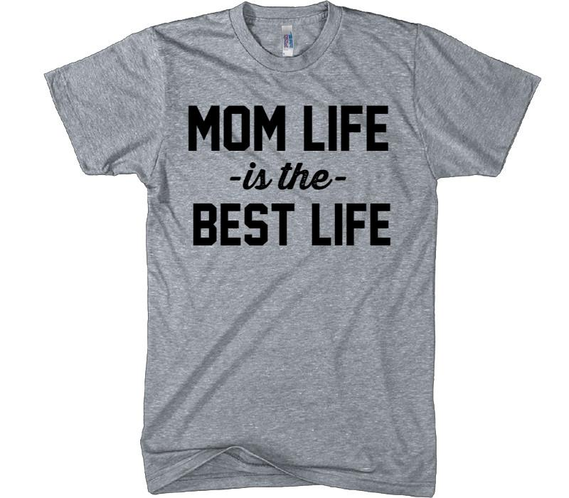 mom life is the best life t-shirt - Shirtoopia