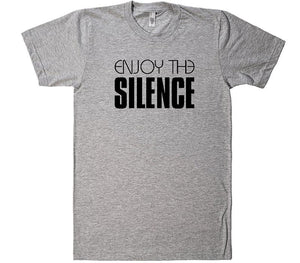 Enjoy The Silence - Shirtoopia