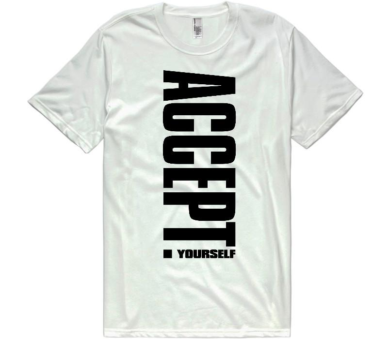 Accept Yourself T-shirt Unisex - Shirtoopia