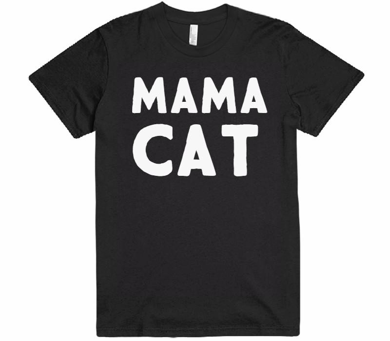 mama cat t-shirt - Shirtoopia