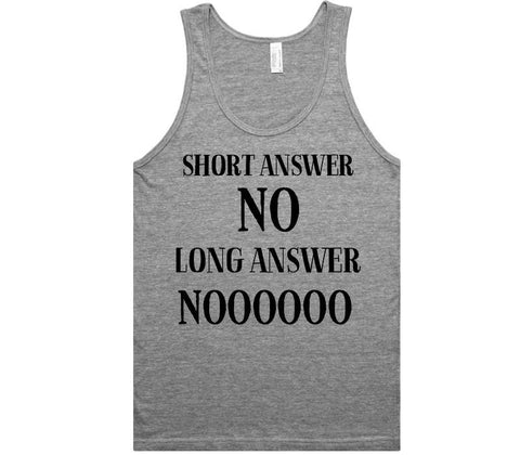 short answer no long answer noo t-shirt - Shirtoopia