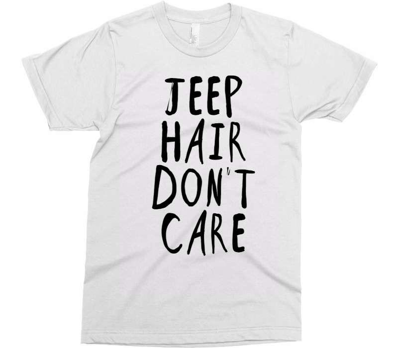 JEEP HAIR DON'T CARE t-shirt - Shirtoopia
