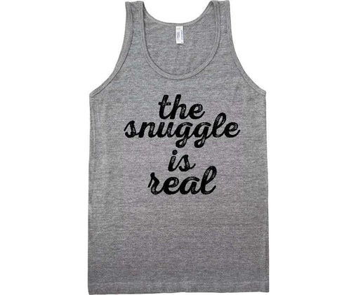 the snuggle is real tank top - Shirtoopia