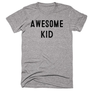 Awesome Kid T-shirt - Shirtoopia