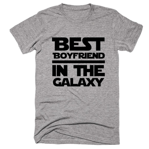 Best Boyfriend in The Galaxy T-shirt - Shirtoopia