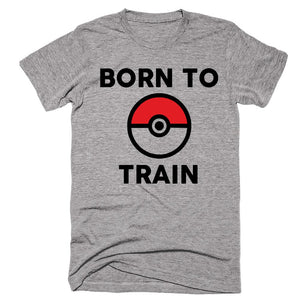 Born To train T-shirt - Shirtoopia