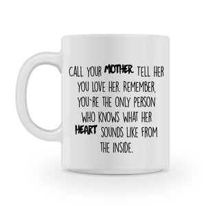 call your mother mug - Shirtoopia