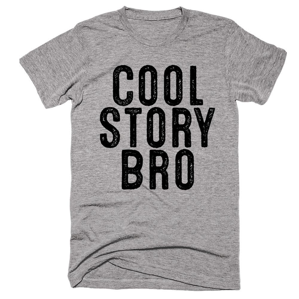 Cool Story Bro T-shirt - Shirtoopia