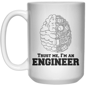 trust me, i'm an engineer MUG  Mug - 15oz - Shirtoopia