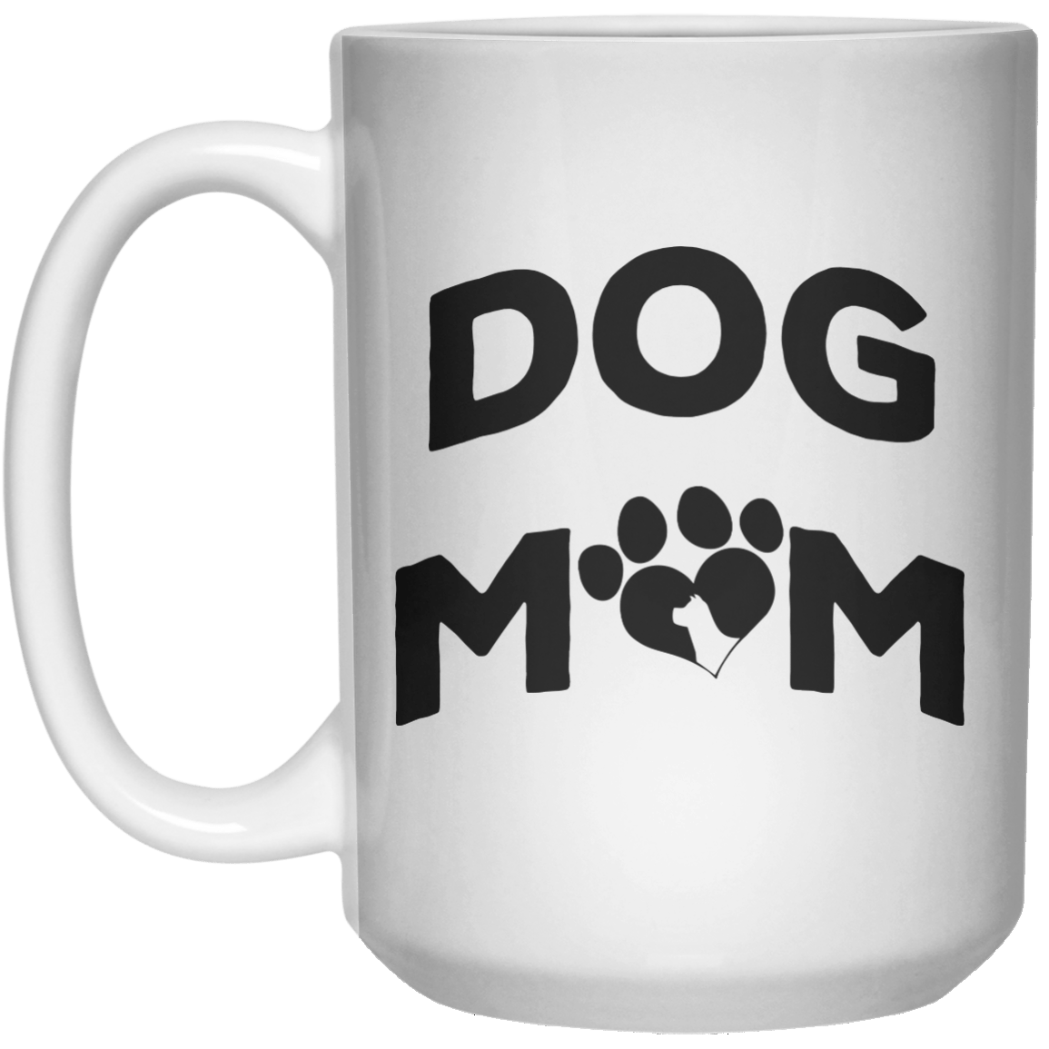 Dog Mom MUG  Mug - 15oz - Shirtoopia