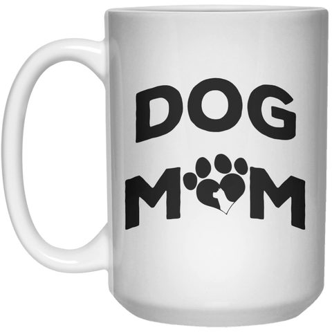 Dog Mom MUG  Mug - 15oz