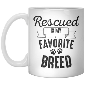 Rescued Is My Favorite Breed MUG - Shirtoopia