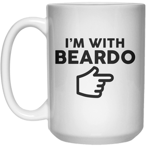 I'm With Beardo MUG  Mug - 15oz - Shirtoopia