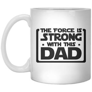 the force is strong with this dad MUG - Shirtoopia