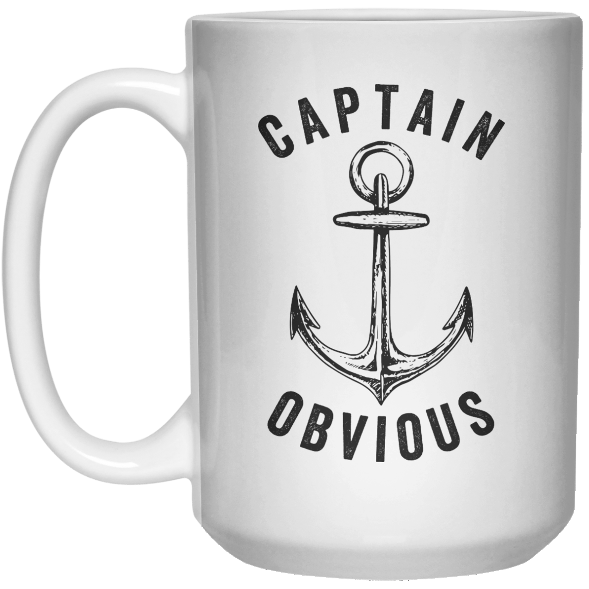 Captain Obvious  Mug - 15oz - Shirtoopia
