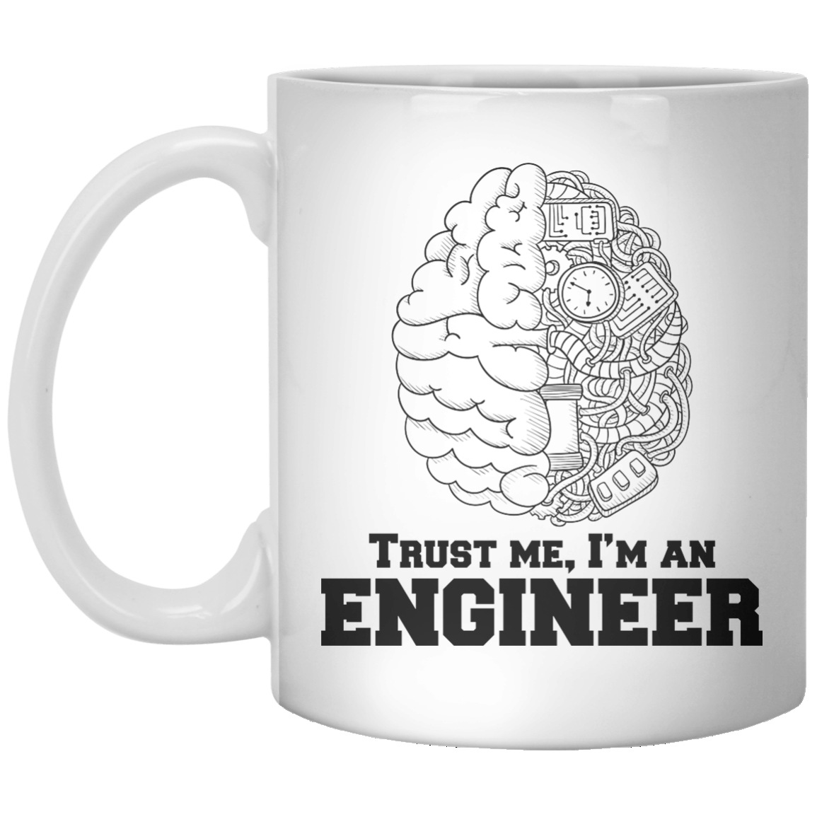 trust me, i'm an engineer MUG - Shirtoopia