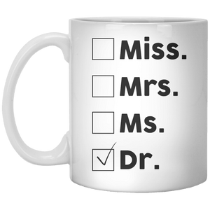 Miss Mrs Ms Dr MUG - Shirtoopia