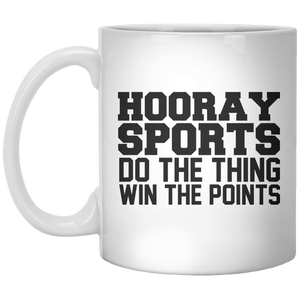 Hooray Sport Do The Thing Win The Points - Shirtoopia
