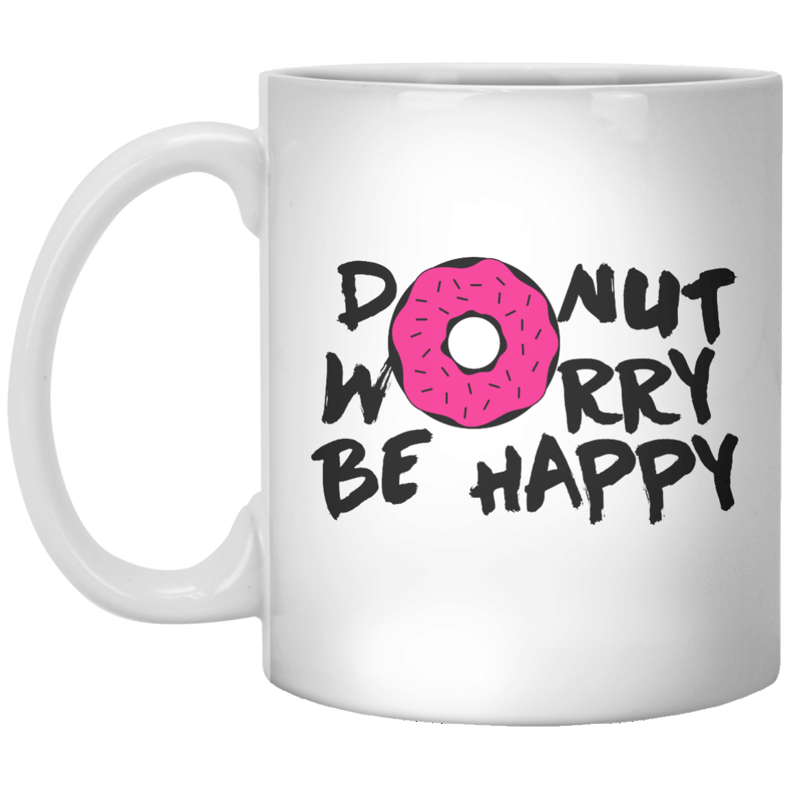 Donut Worry Be Happy - Shirtoopia