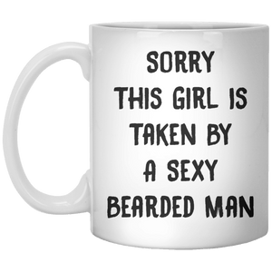 Sory This Girl Is Taken By A Sexy Bearded Man MUG - Shirtoopia