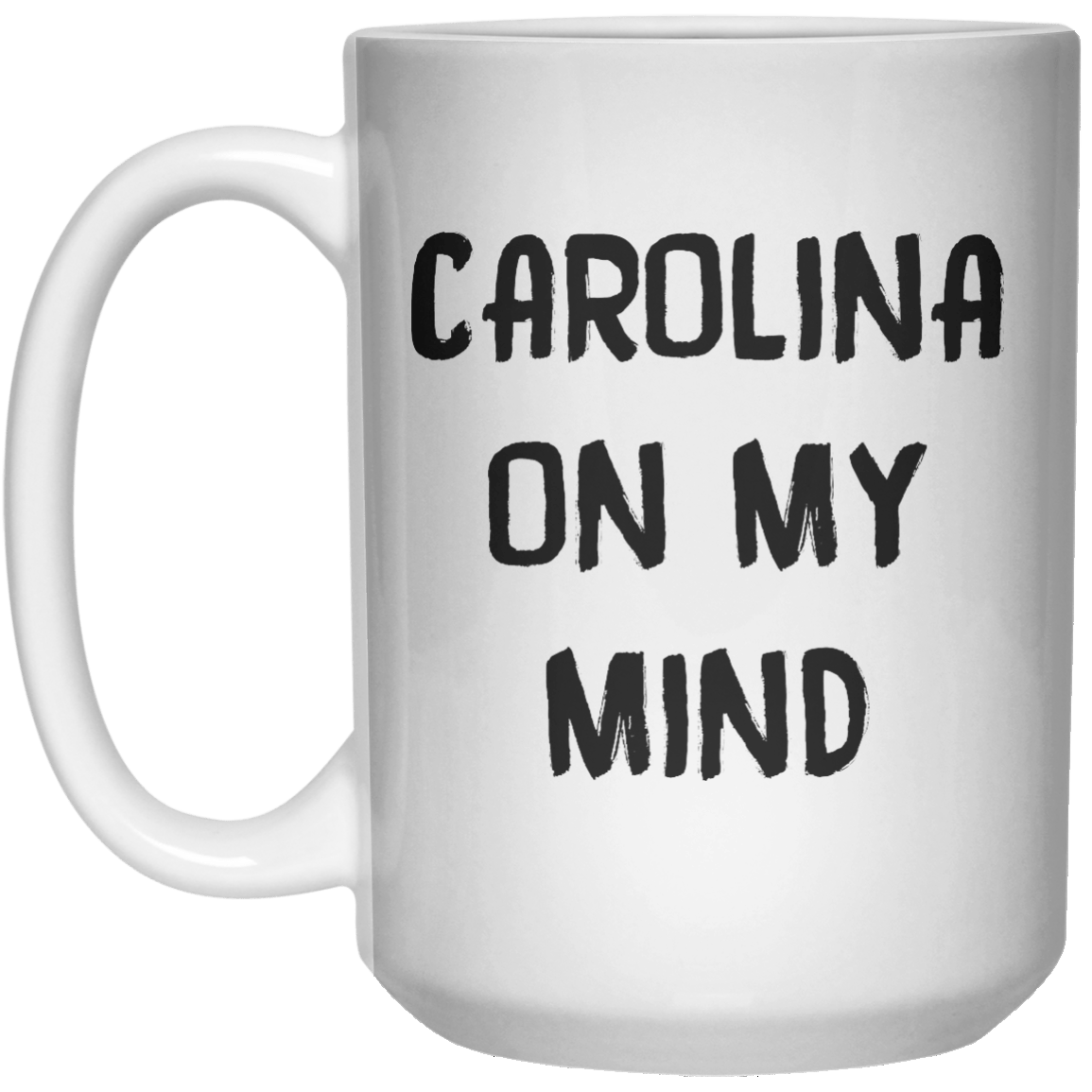 Carolina On My Mind MUG  Mug - 15oz - Shirtoopia
