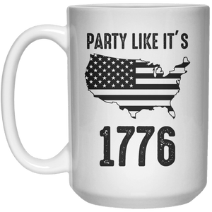 Party Like It's 1776 MUG  Mug - 15oz - Shirtoopia