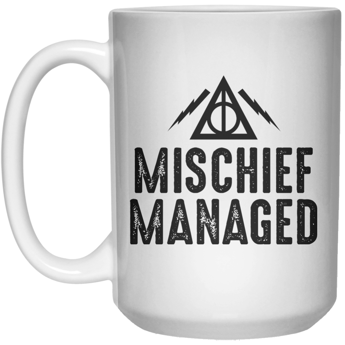 Mischief Managed  MUG  Mug - 15oz - Shirtoopia