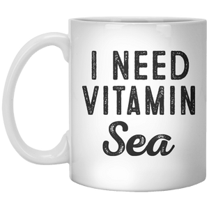 I Need Vitamin Sea MUG - Shirtoopia