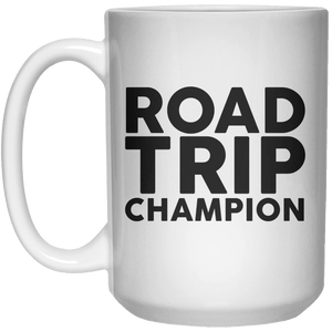 Road Trip Champion MUG  Mug - 15oz - Shirtoopia