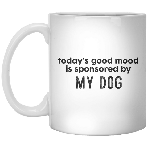 today's good mood is sponsored by my dog MUG