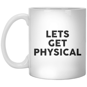 Lets Get Physical MUG - Shirtoopia
