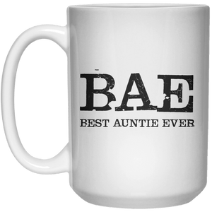 BAE BEST AUNTIE EVER MUG  Mug - 15oz - Shirtoopia