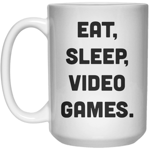 Eat Sleep Video Games MUG  Mug - 15oz - Shirtoopia