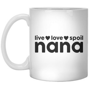 Live, Love, Spoil Nana - Shirtoopia