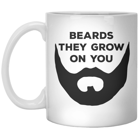 Beards They Grow On You MUG - Shirtoopia