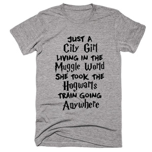 Just A City Girl Living In The Muggle world She Took The Hogwarts Train Going Anywhere T-shirt - Shirtoopia